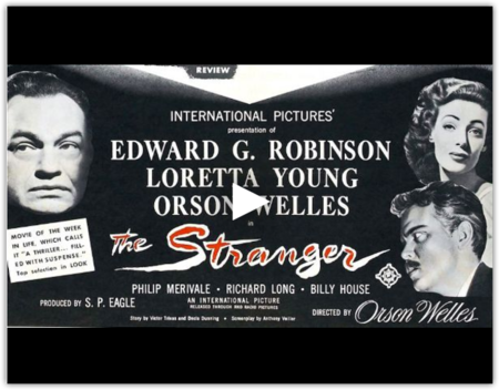 The Stranger 1946 Orson Wells Directs Edward G Robinson Public Domain Movies